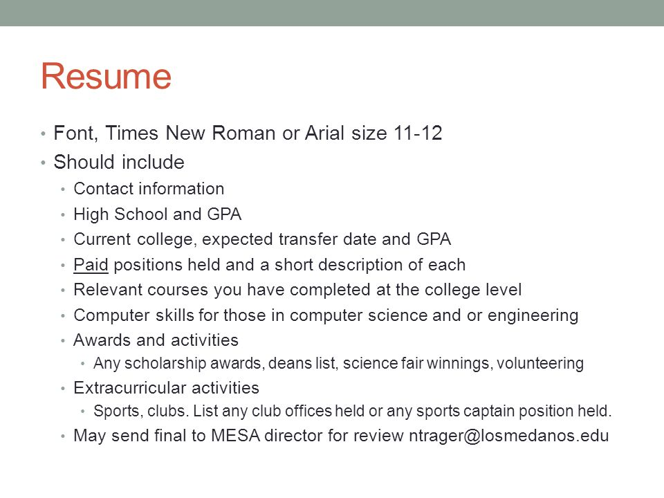 Resume Font, Times New Roman or Arial size Should include