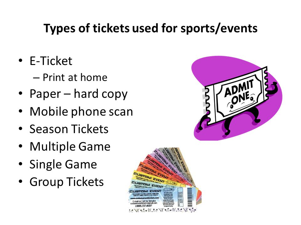 Types of tickets used for sports/events