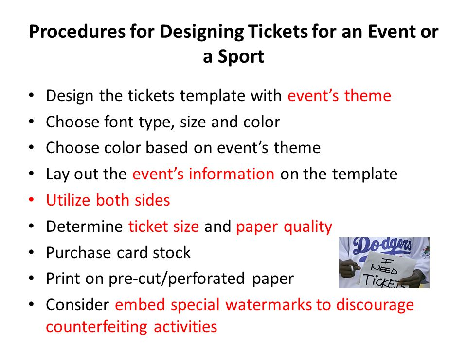 Procedures for Designing Tickets for an Event or a Sport