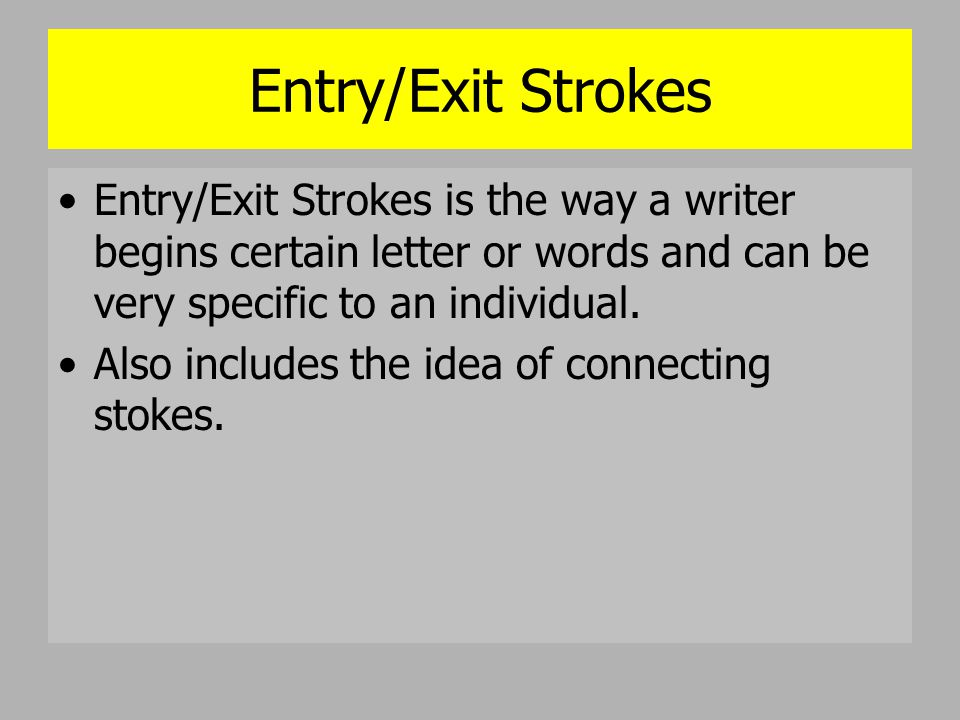 words with certain letters questioned documents ppt 25750 | Exit Strokes is the way a writer begins certain letter or words and can be very specific to an individual.