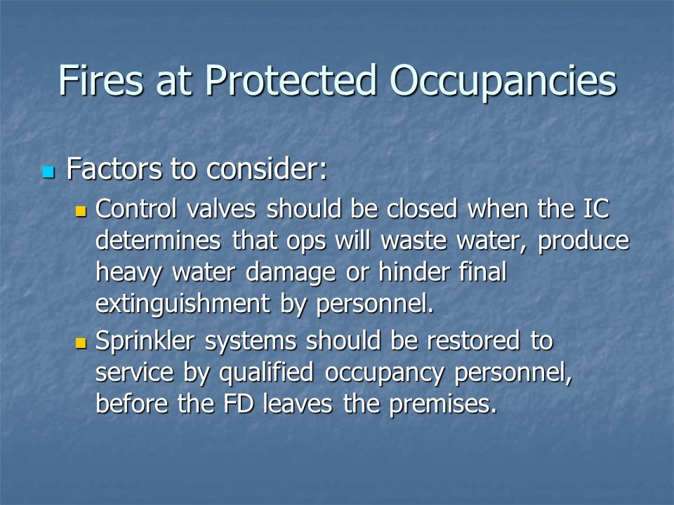Fires at Protected Occupancies