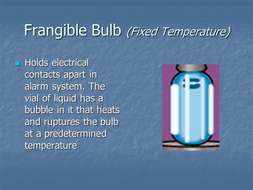 Frangible Bulb (Fixed Temperature)