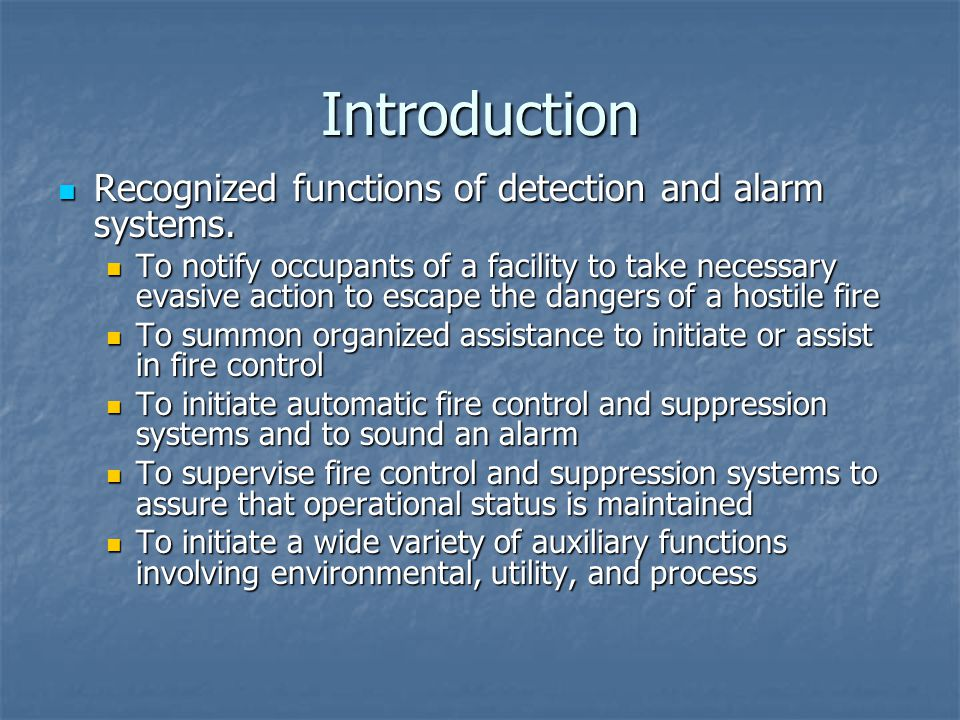 Introduction Recognized functions of detection and alarm systems.