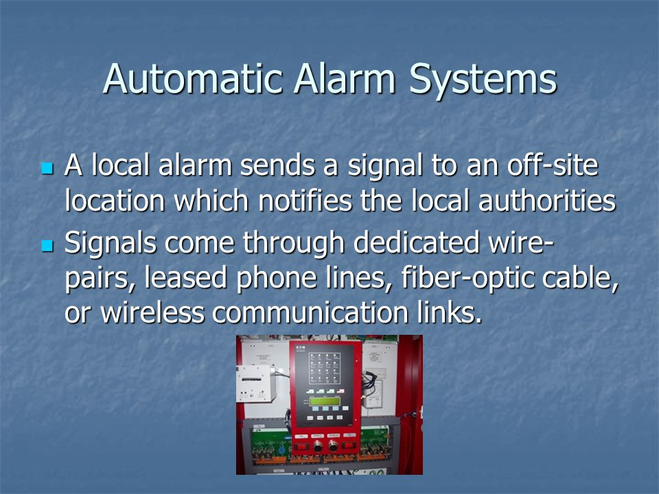 Automatic Alarm Systems