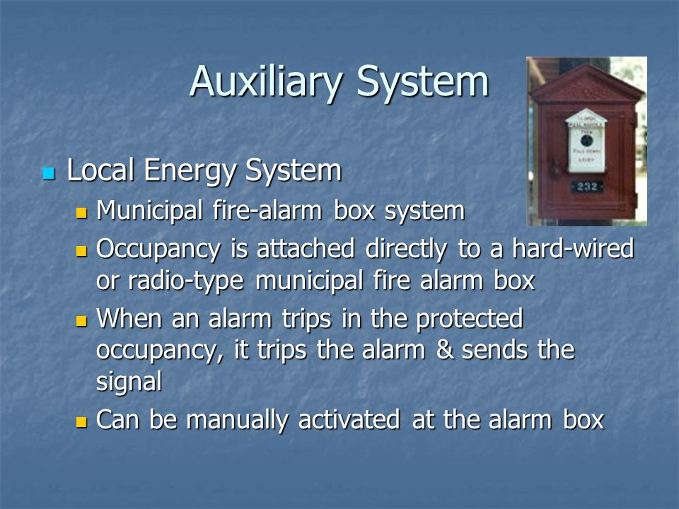 Auxiliary System Local Energy System Municipal fire-alarm box system