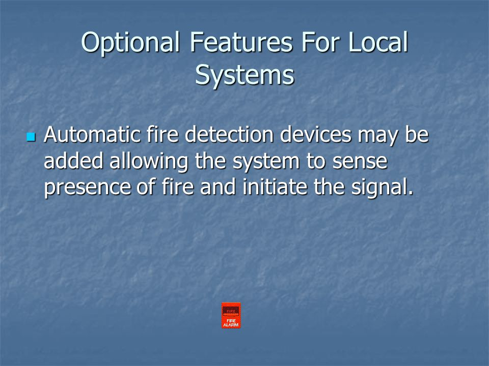 Optional Features For Local Systems