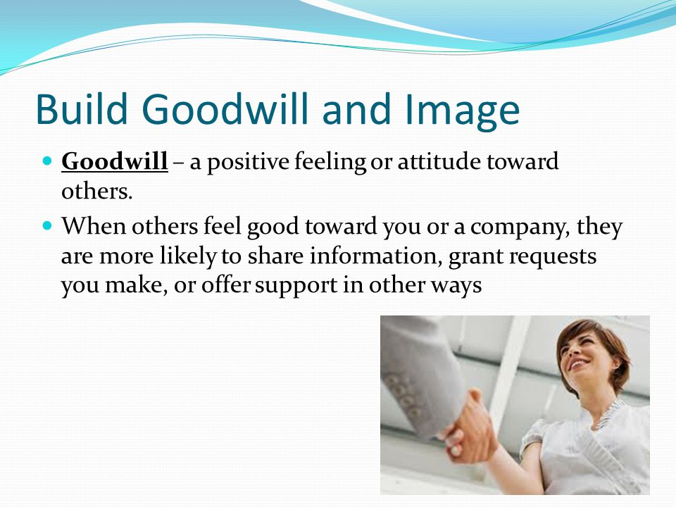 Build Goodwill and Image