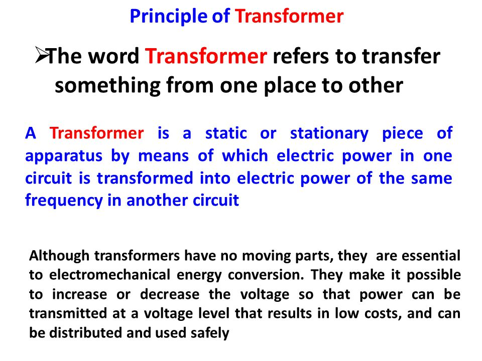 The word Transformer refers to transfer