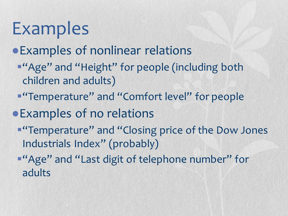 Examples Examples of nonlinear relations Examples of no relations