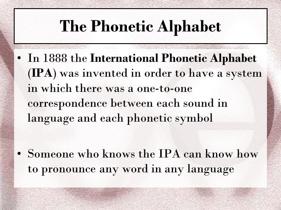 Ch 4 phonetics the sounds of language ppt video online download the phonetic alphabet expocarfo Choice Image