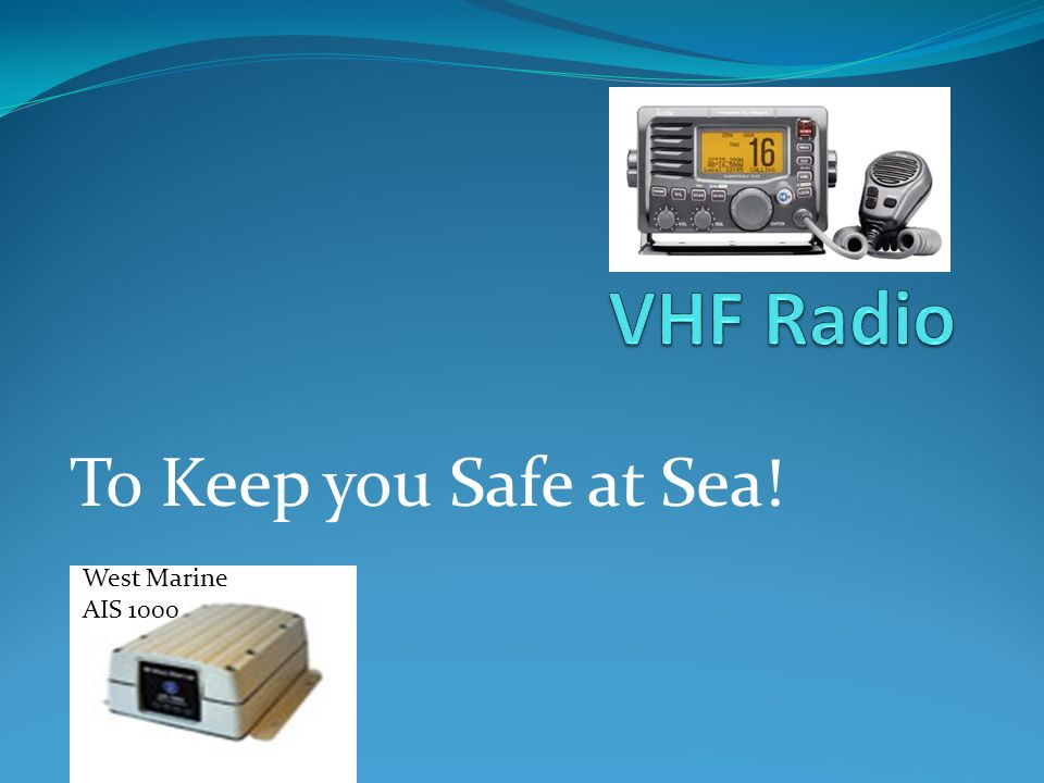 VHF Radios and Communication Systems - ppt video online download