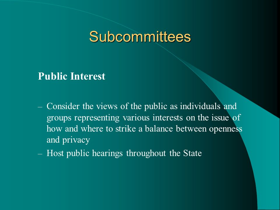 Subcommittees Public Interest