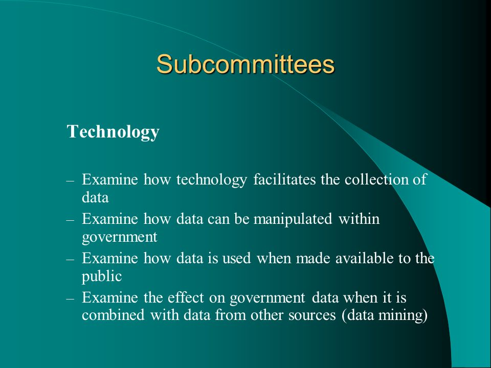 Subcommittees Technology