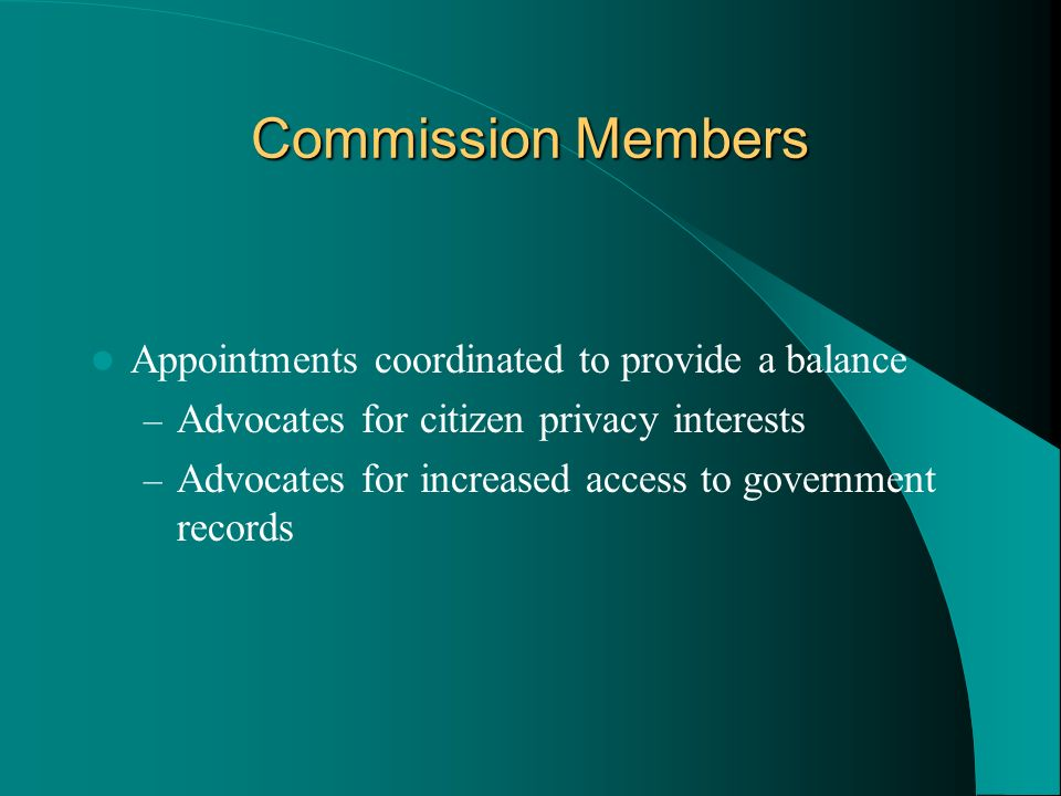 Commission Members Appointments coordinated to provide a balance