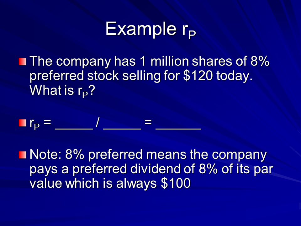 Example Rp The Company Has 1 Million Shares Of 8 Preferred Stock Ing For 120