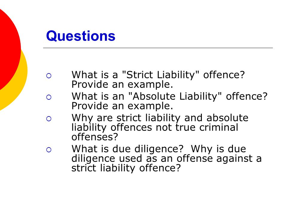 differences between strict and absolute criminal liability law essay The differences between law and morality laws and morals differ in many ways 1 morality develops over a long period of time, while is in criminal law, morals figure very largely in the whole area of sexual offences an example is the use of strict liability in some of the offences in the.