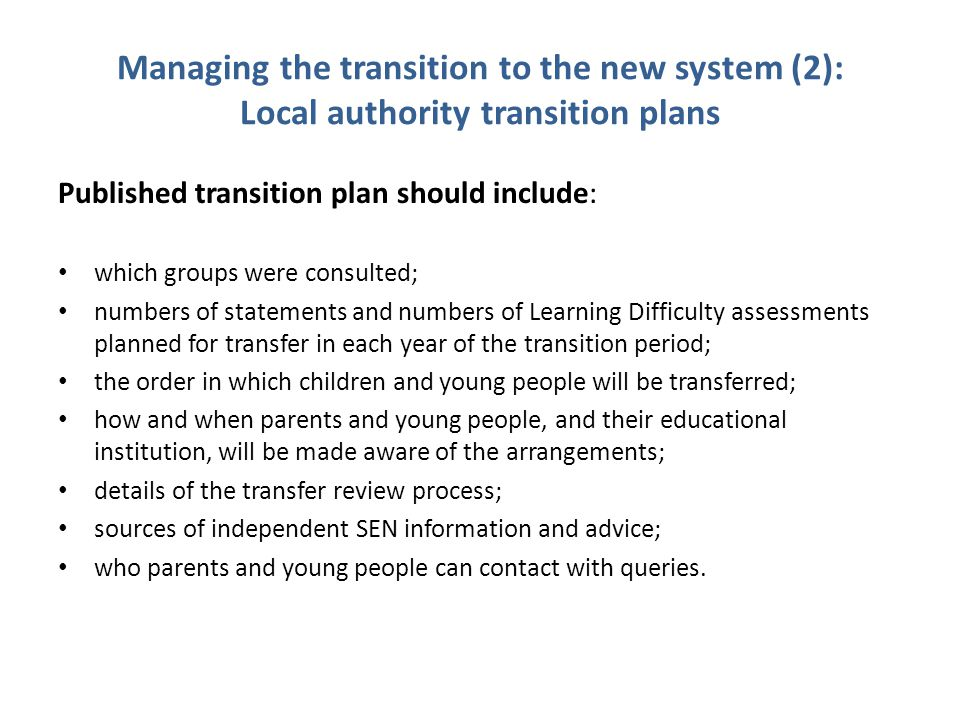 Managing the transition to the new system (2): Local authority transition plans