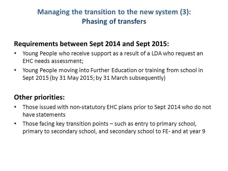 Managing the transition to the new system (3): Phasing of transfers