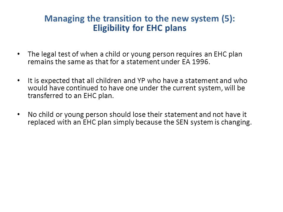 Managing the transition to the new system (5): Eligibility for EHC plans