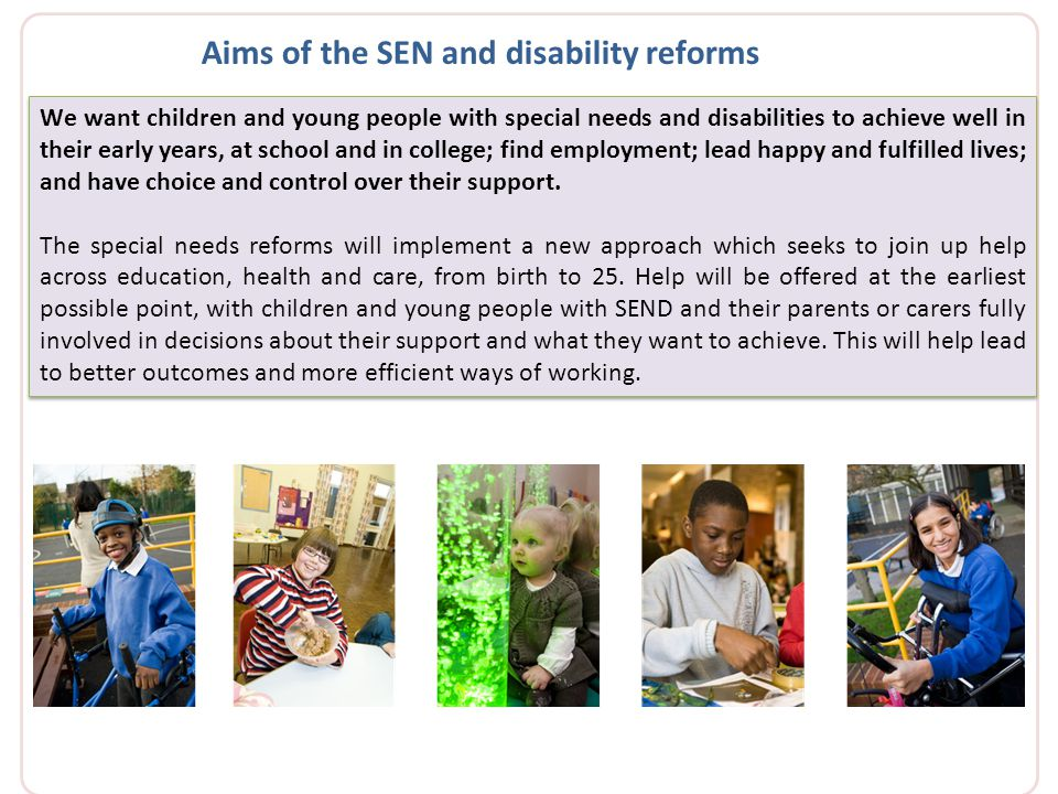 Aims of the SEN and disability reforms