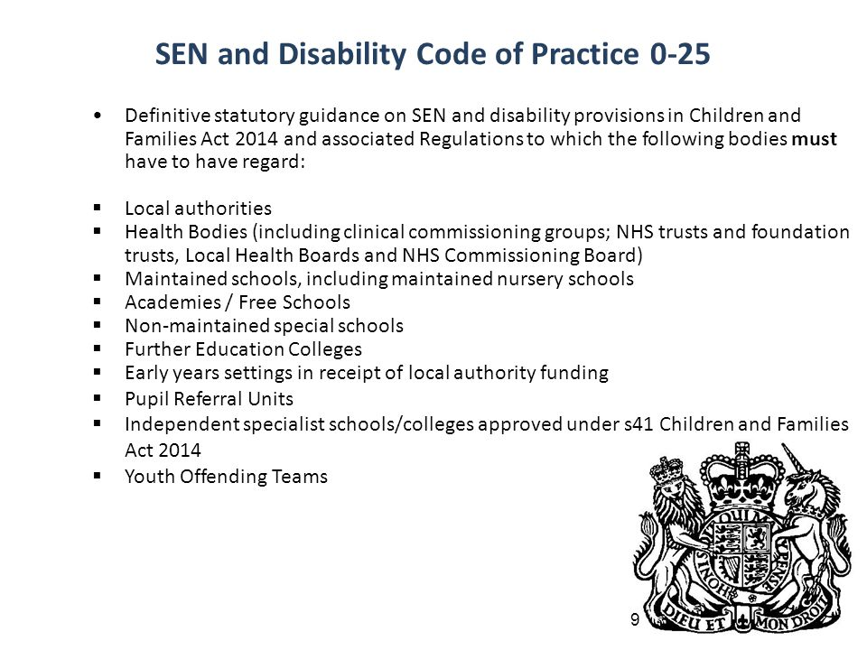 SEN and Disability Code of Practice 0-25