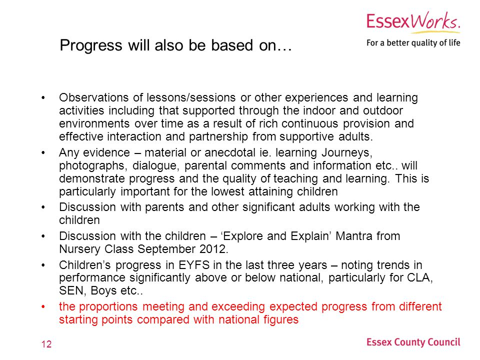 Progress will also be based on…