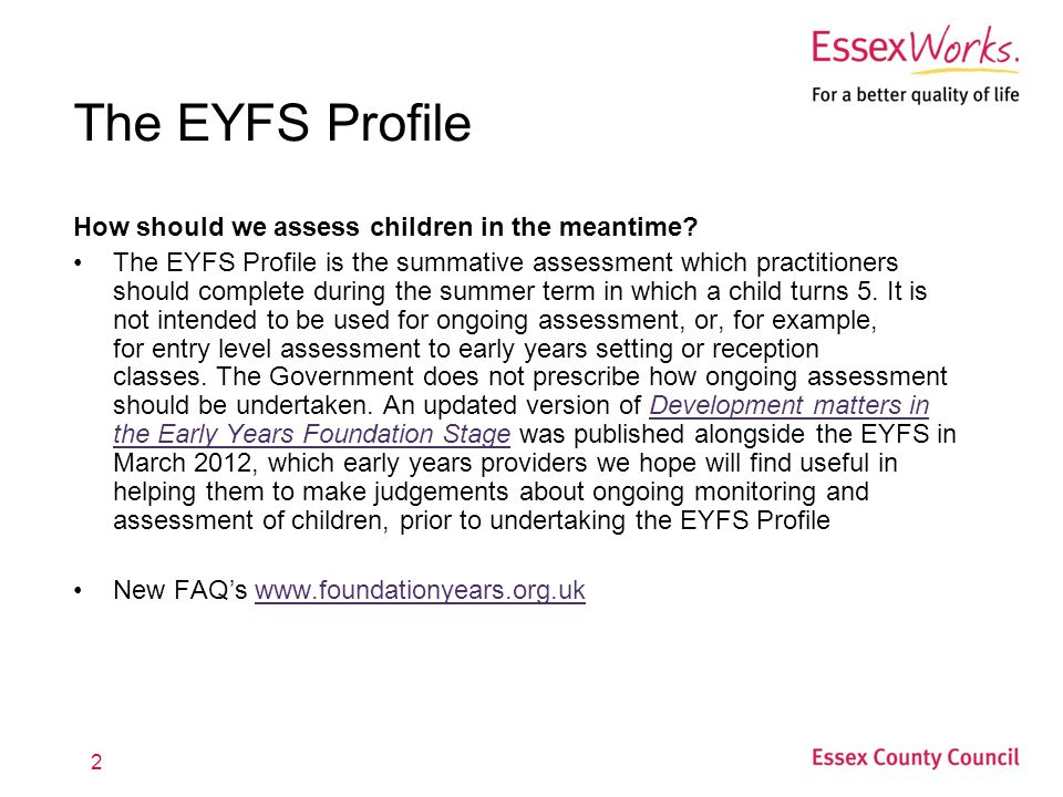 The EYFS Profile How should we assess children in the meantime