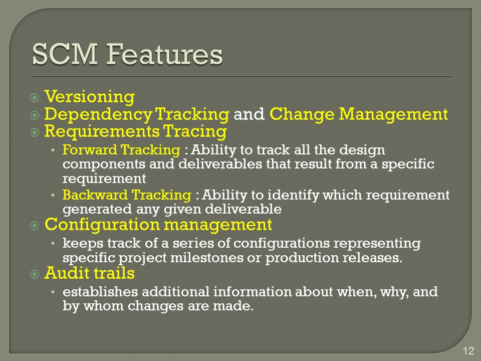 SCM Features Versioning Dependency Tracking and Change Management