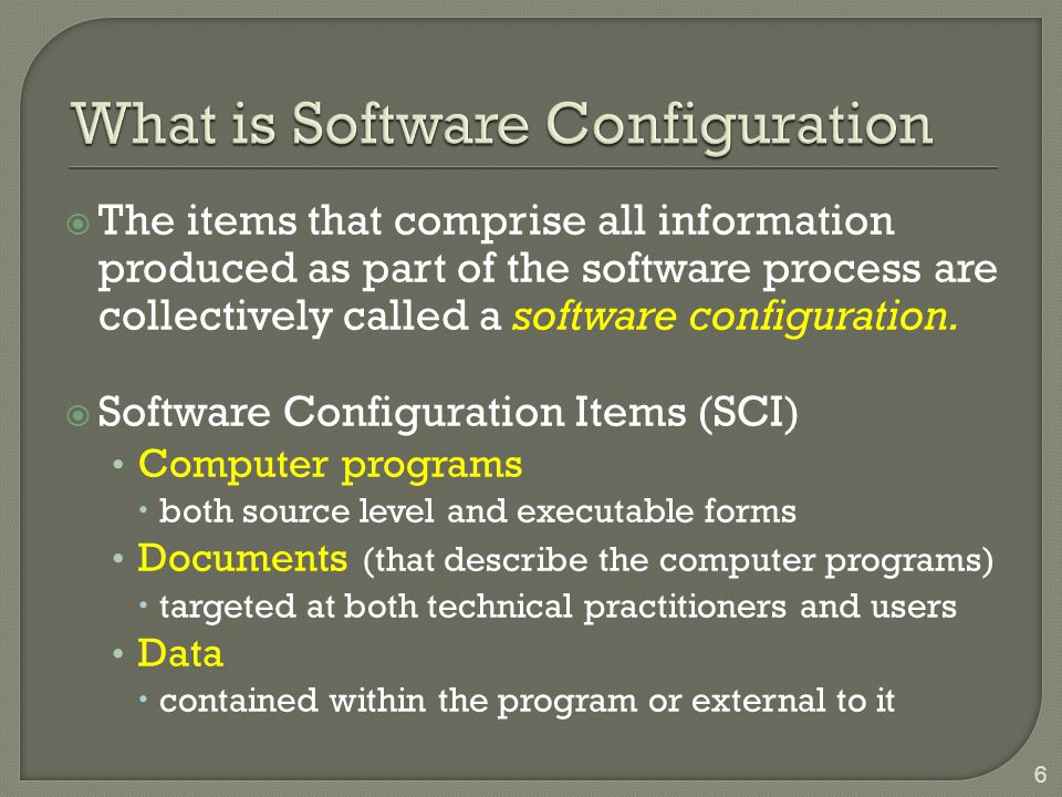 What is Software Configuration