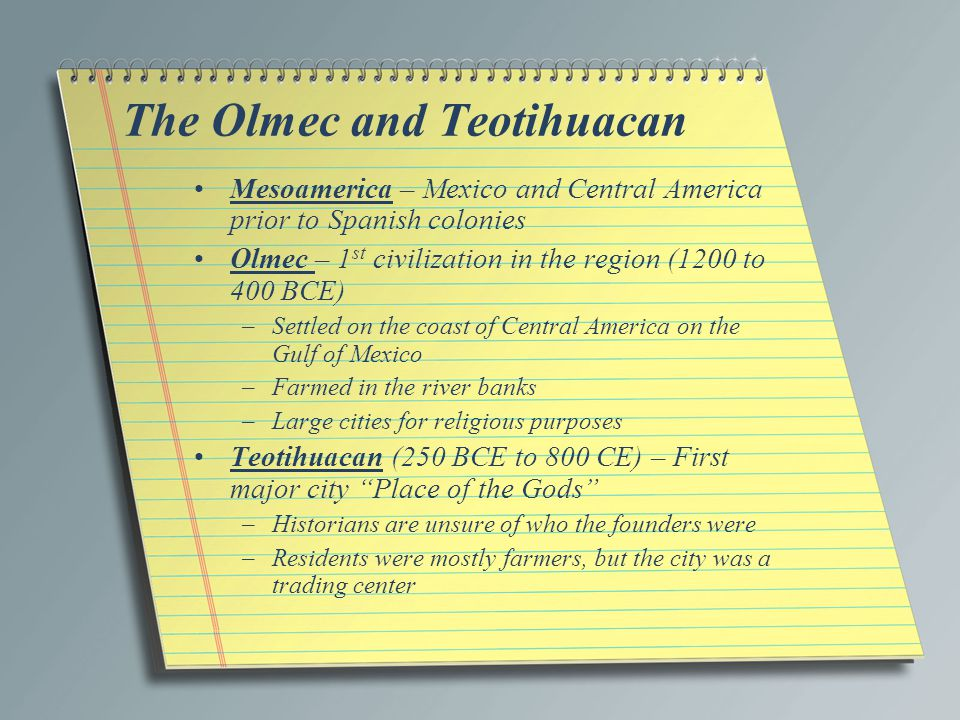 The Olmec and Teotihuacan