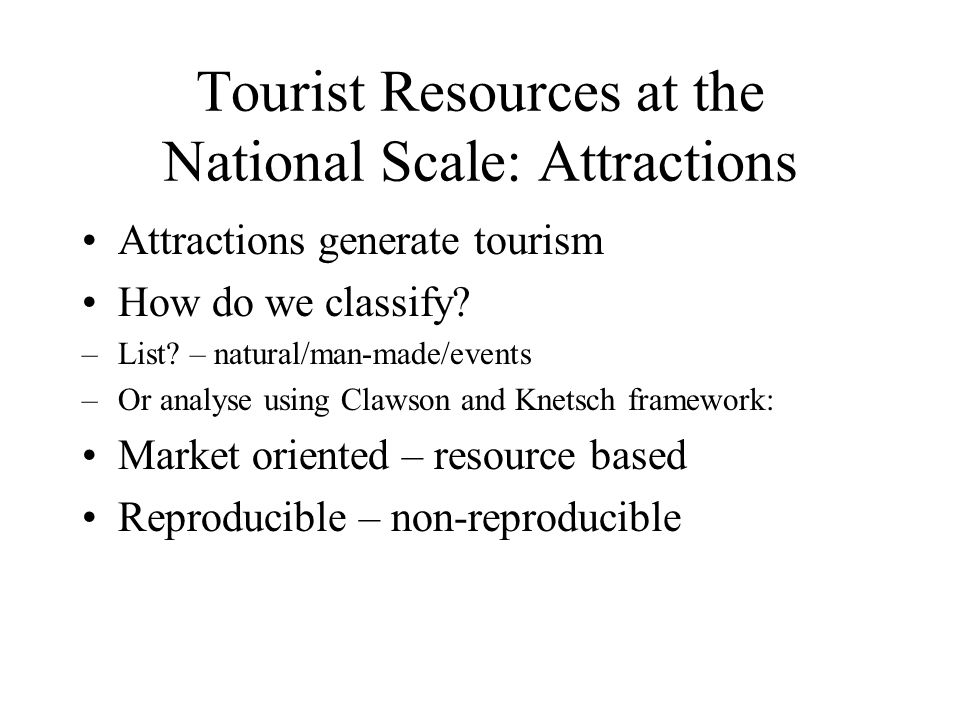 Tourist Resources at the National Scale: Attractions