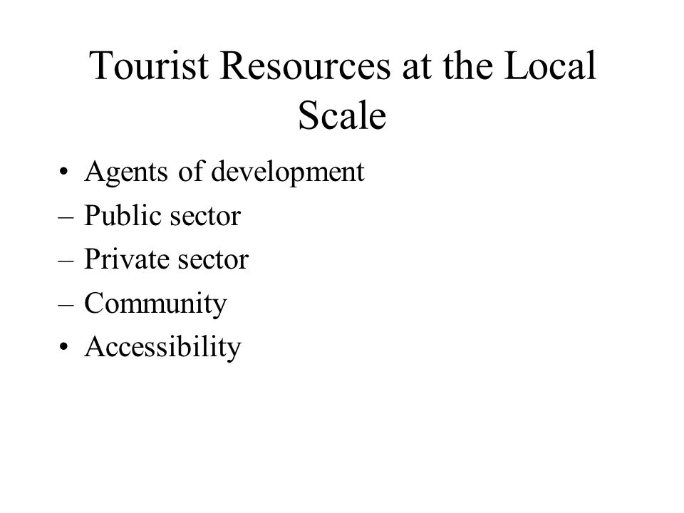 Tourist Resources at the Local Scale
