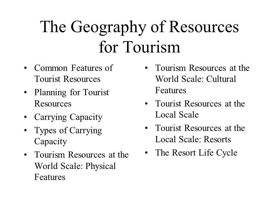 The Geography of Resources for Tourism