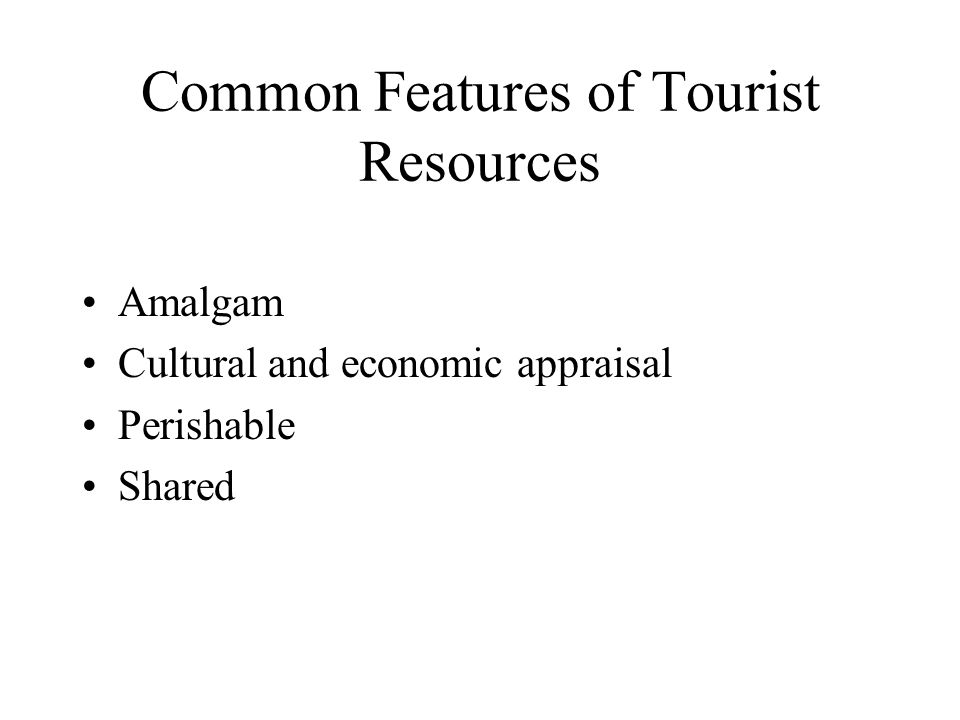 Common Features of Tourist Resources