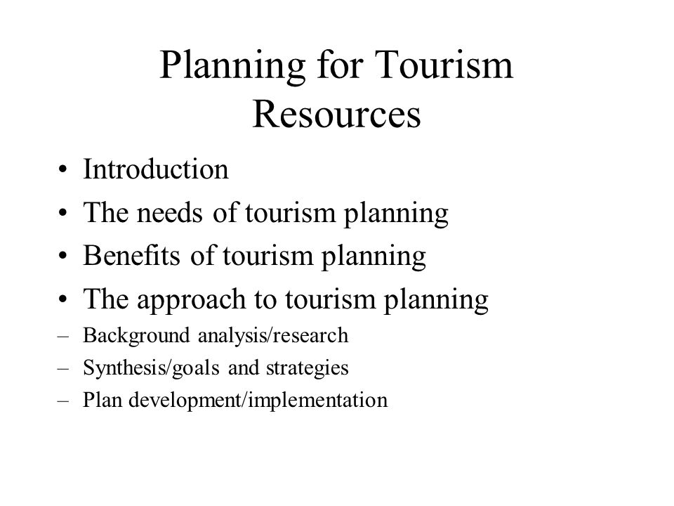 Planning for Tourism Resources