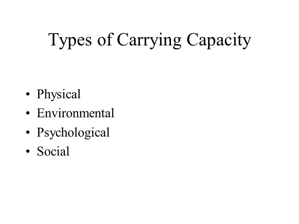 Types of Carrying Capacity