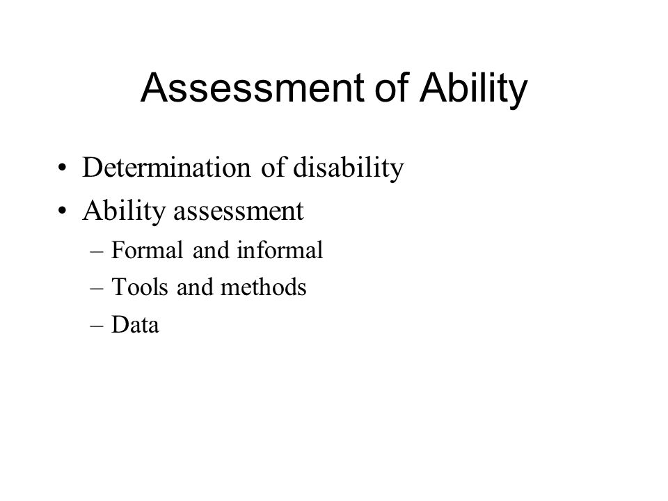 Assessment of Ability Determination of disability Ability assessment