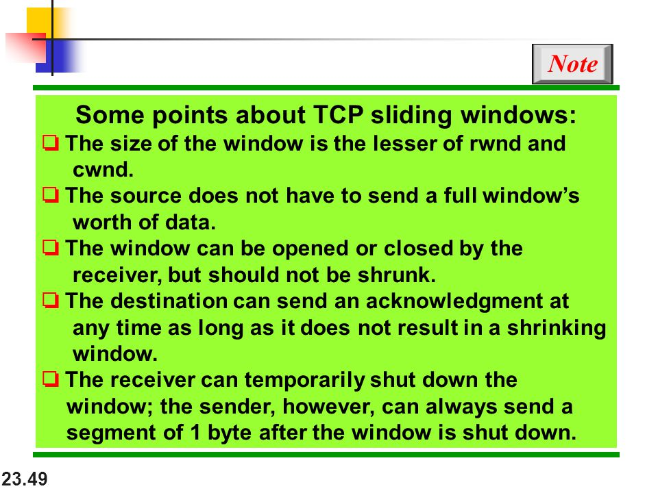 Some points about TCP sliding windows: