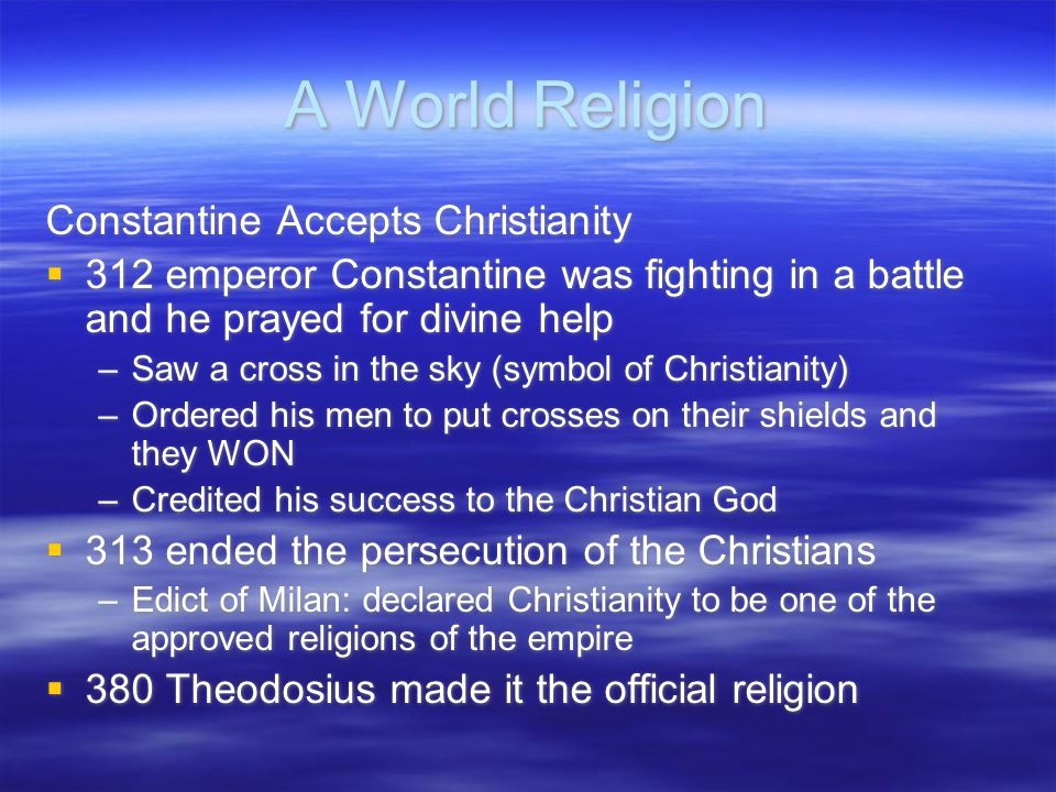 A World Religion Constantine Accepts Christianity