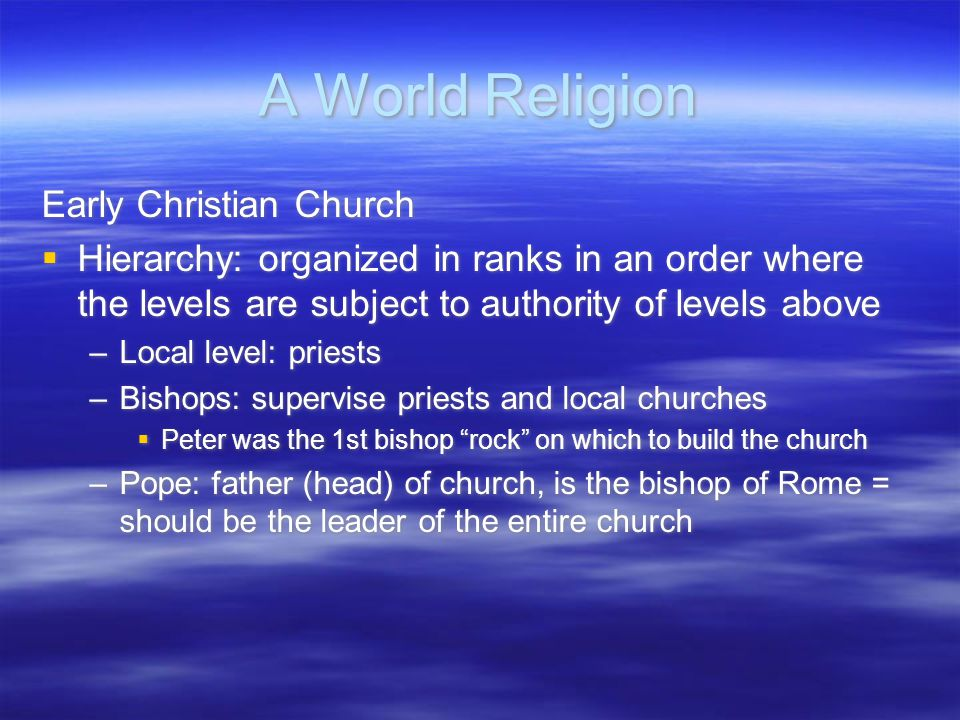A World Religion Early Christian Church