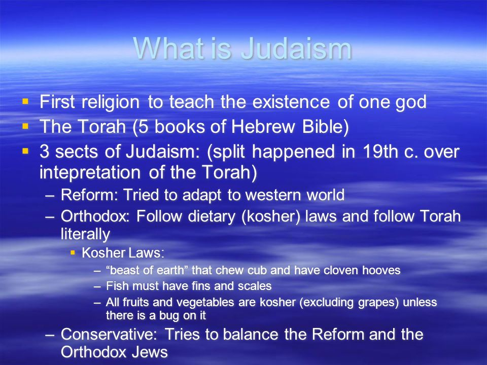 What is Judaism First religion to teach the existence of one god