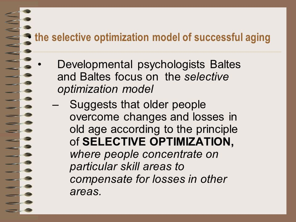 according to many developmentalists the key to successful aging is
