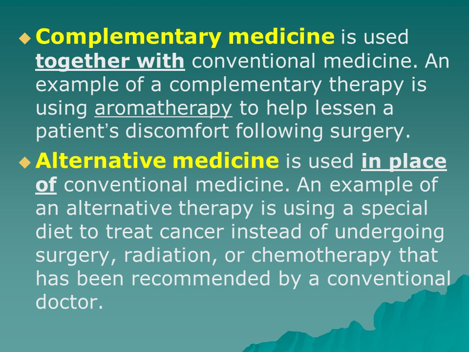 Complementary Alternative Medicine Ppt Video Online Download