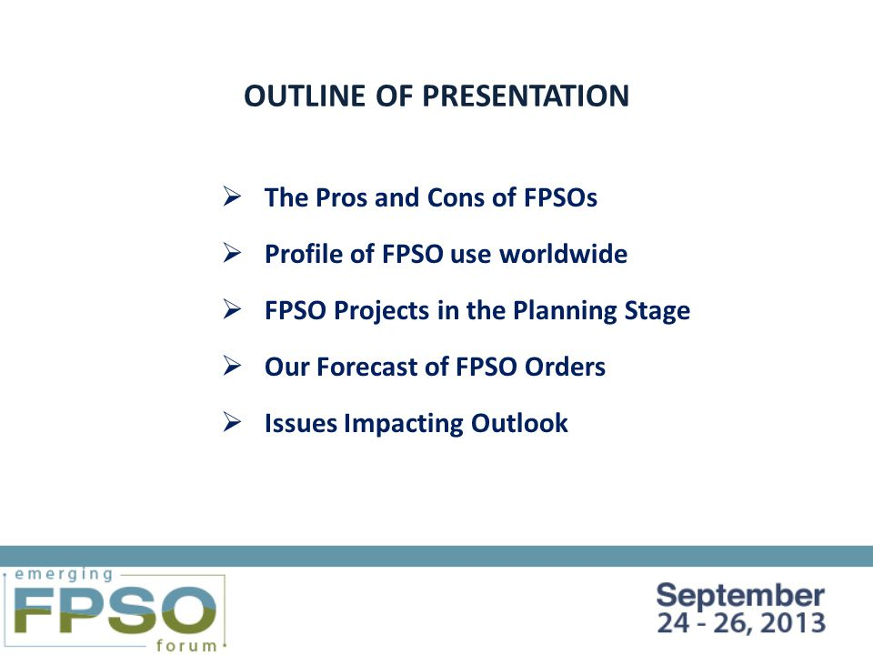 FUTURE FPSO PROJECTS IN THE DECISION-MAKING PROCESS