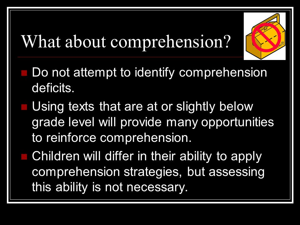 What about comprehension