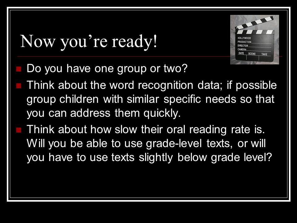 Now you're ready! Do you have one group or two
