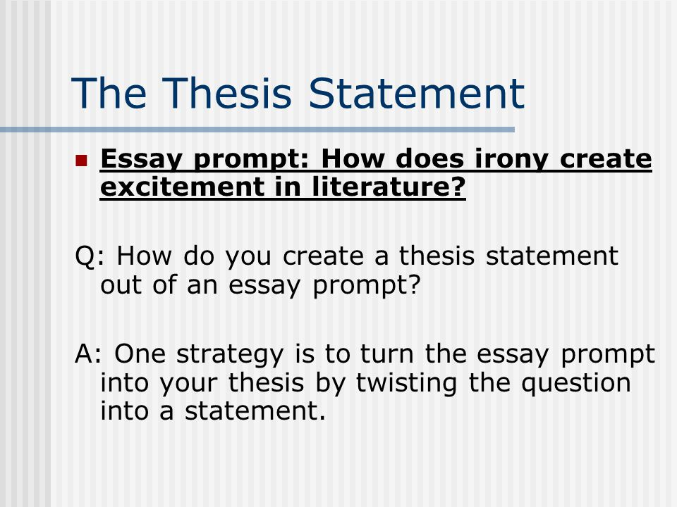 irony essay how to begin  ppt download the thesis statement essay prompt how does irony create excitement in  literature q how