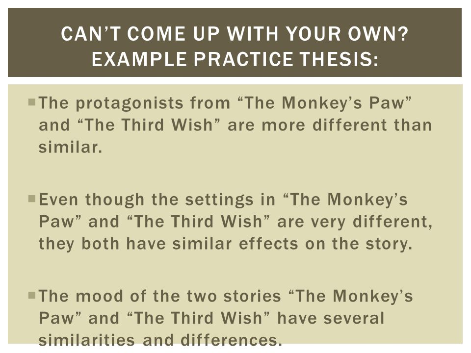 compare and contrast essay on the monkeys paw and the third wish