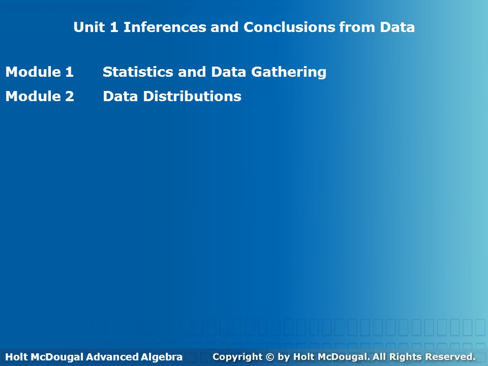 Table of Contents Unit 1 Inferences and Conclusions from Data Unit 2