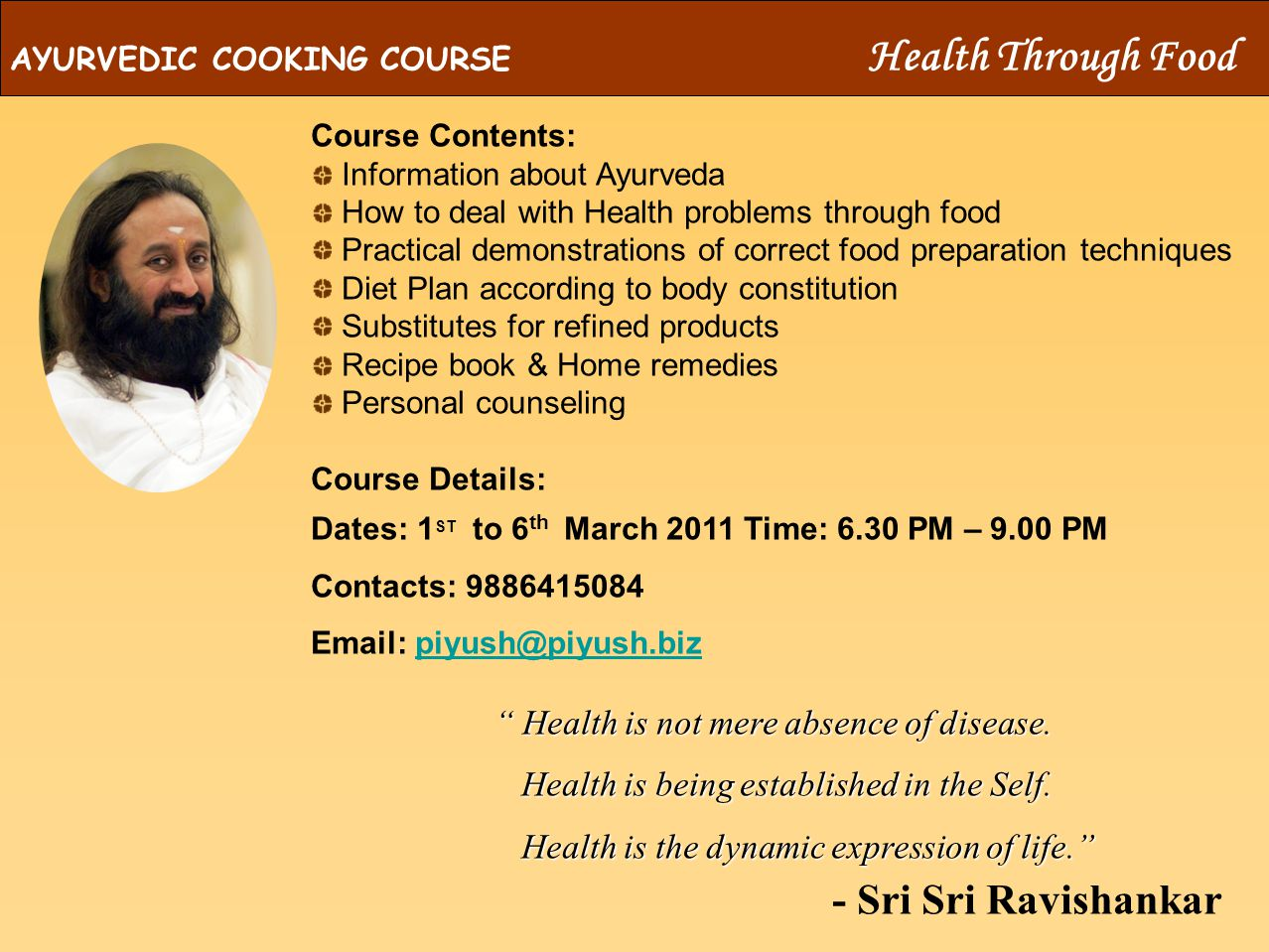 The Art Of Living HEALTH THROUGH FOOD AYURVEDIC COOKING COURSE